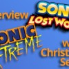 Sonic X-treme: The Lost World? An Interview with Chris Senn