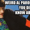 7 Weird Al Parodies You Don't Know About