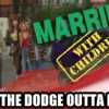 Obsession of the Day: Married With Children – Get the Dodge Outta Hell