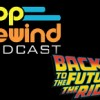 PopRewind Podcast: Back to the Future Time Travel In Japan