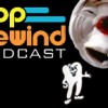 Pop Rewind Podcast: PSA Party