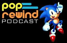 Pop Rewind Podcast: Sonic Mania Mania